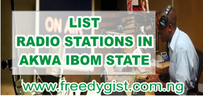 List Of Radio Stations In Akwa Ibom State, Location And Names of Owners, List Of Radio Stations In Akwa Ibom State, Akwa Ibom State radio stations, radio stations in Akwa Ibom.