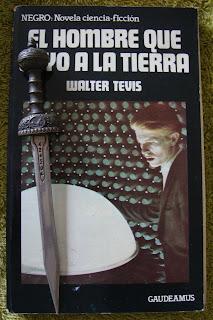 Portada del libro El hombre que cayó a la Tierra, de Walter Tevis