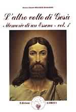 L'altro volto di Gesù - Anne e Daniel Meurois-Givaudan (esoterismo)