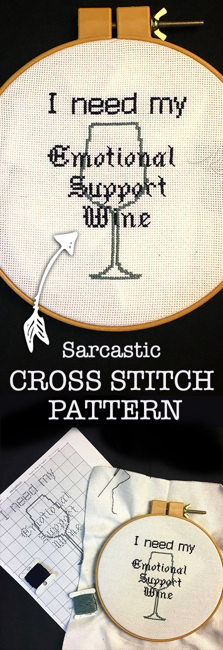 "A hilarious look at ""emotional support"" animals.. how about emotional support wine! You can get the snarky cross stitch pattern for this!"