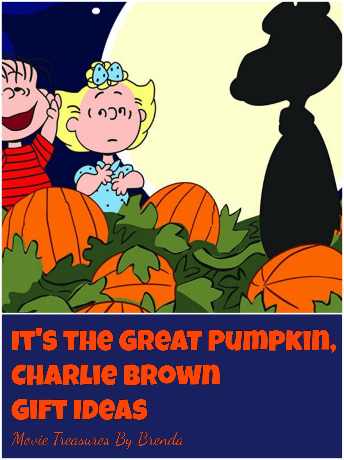 Movie Treasures By Brenda It S The Great Pumpkin Charlie