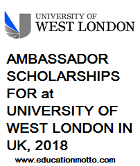 Scholarship, International, London, UK, University of West London, Under-Graduate, Post-Graduate, International Ambassador Scholarships, Description, Eligibility Criteria, Method of Applying,