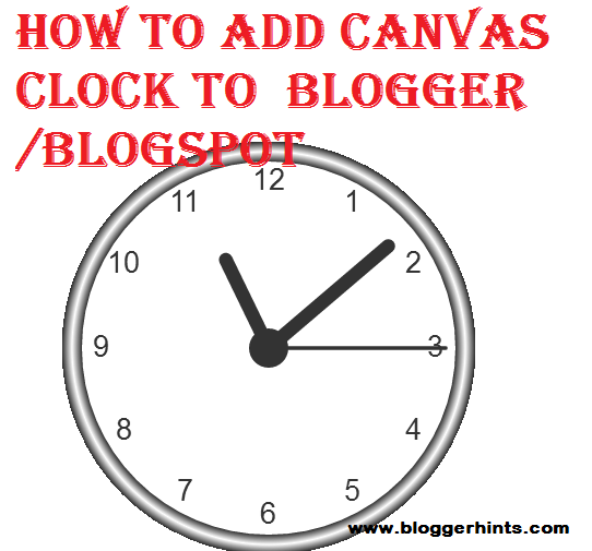How To Add Canvas Clock Widget To Blogger /Blogspot