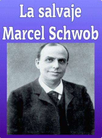 La Salvaje – Marcel Schowb