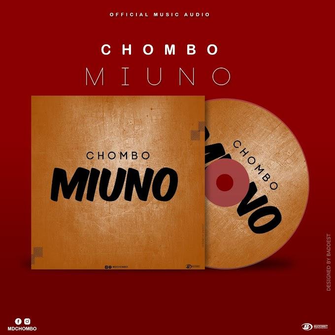 NEW AUDIO | Chombo - Miuno | Download