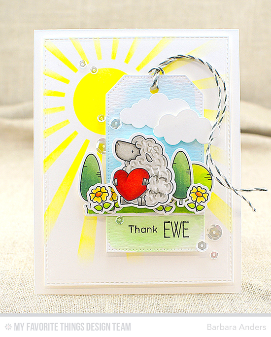 Thank Ewe Card by Barbara Anders featuring the Birdie Brown Ewe Are the Best stamp set and Die-namics, the Sun Ray stencil, and the Pierced Traditional Tag STAX, Puffy Clouds, and Blueprints 24 Die-namics #mftstamps