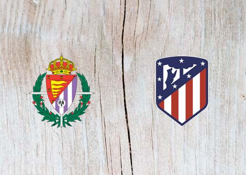 Real Valladolid vs Atletico Madrid - Highlights 15 December 2018