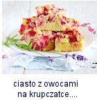 http://www.mniam-mniam.com.pl/2016/06/ucierane-ciasto-z-owocami-na-krupczatce.html