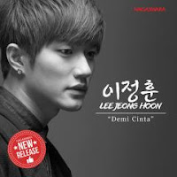 Lirik Lagu Lee Jeong Hoon Demi Cinta