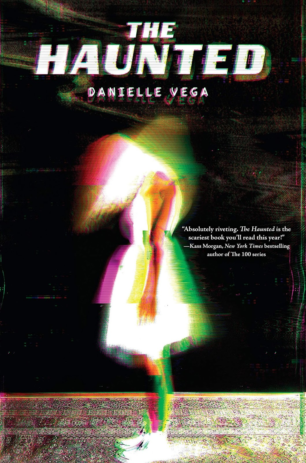 The Haunted by Danielle Vega | Superior Young Adult Fiction | Book Review