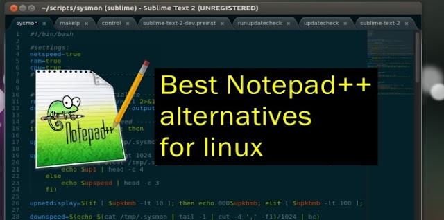 Notepad++ alternatives in Linux, Notepad++ alternatives