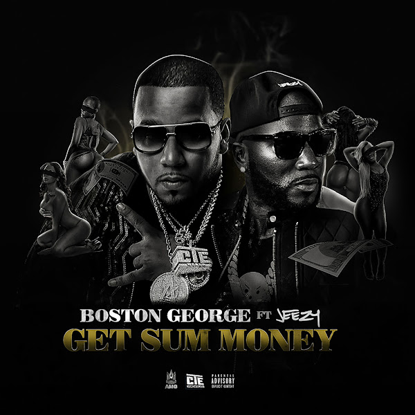 Boston George - Get Sum Money (feat. Jeezy) - Single   Cover
