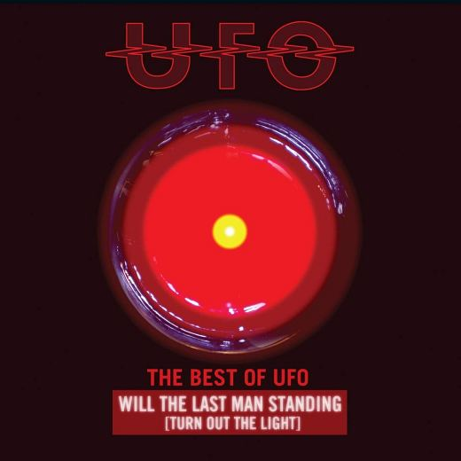 UFO - Will The Last Man Standing (Turn Out The Light): The Best of UFO Remastered (2019) full