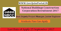 National Buildings Construction Corporation Recruitment 2017– 90 Deputy Project Manager, Junior Engineer