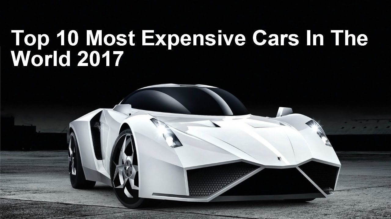 Top 10 Most Expensive Cars In The World In 2017 Take Knowledge