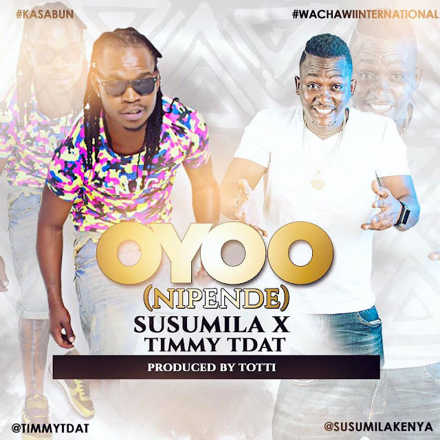 Susumila Ft. Timmy Tdat - Oyoo