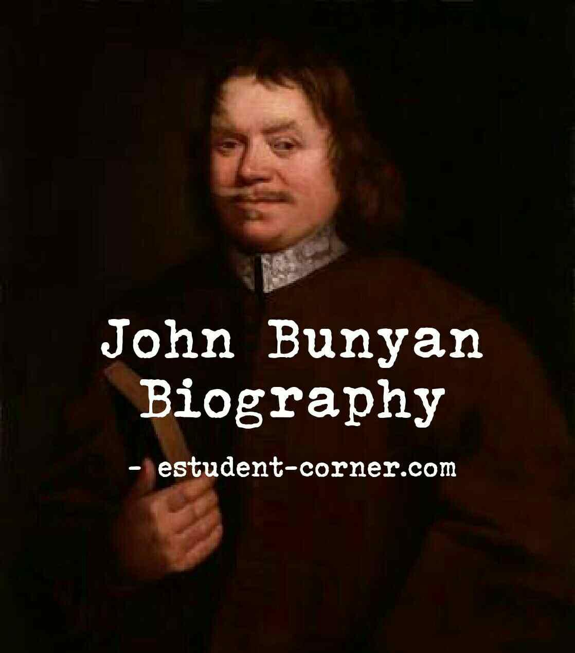 John Bunyan short biography wiki, books,facts, works, pilgrims