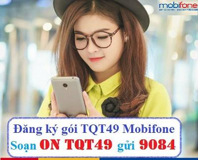 Gói TQT49 Mobifone
