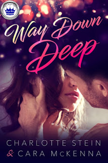 romance novel covers, contemporary romance, Royal Pick, Way Down Deep by Cara McKenna and Charlotte Stein