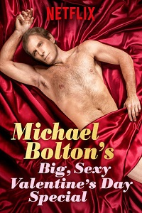 Watch Michael Bolton's Big, Sexy Valentine's Day Special Online Free in HD