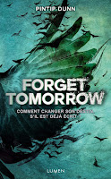 http://lachroniquedespassions.blogspot.fr/2015/12/forget-tomorrow-de-pintip-dunn.html