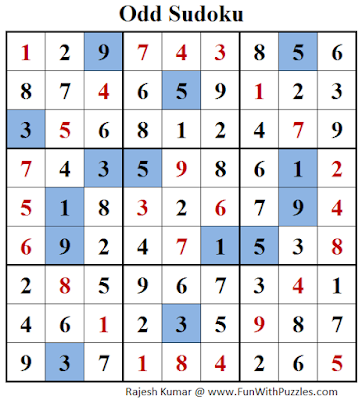 Odd Sudoku (Fun With Sudoku #144) Answer