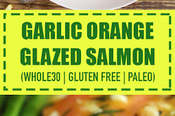 Garlic Orange Glazed Salmon (Whole30, Gluten Free & Paleo)
