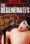 The Degenerates Temporada 1