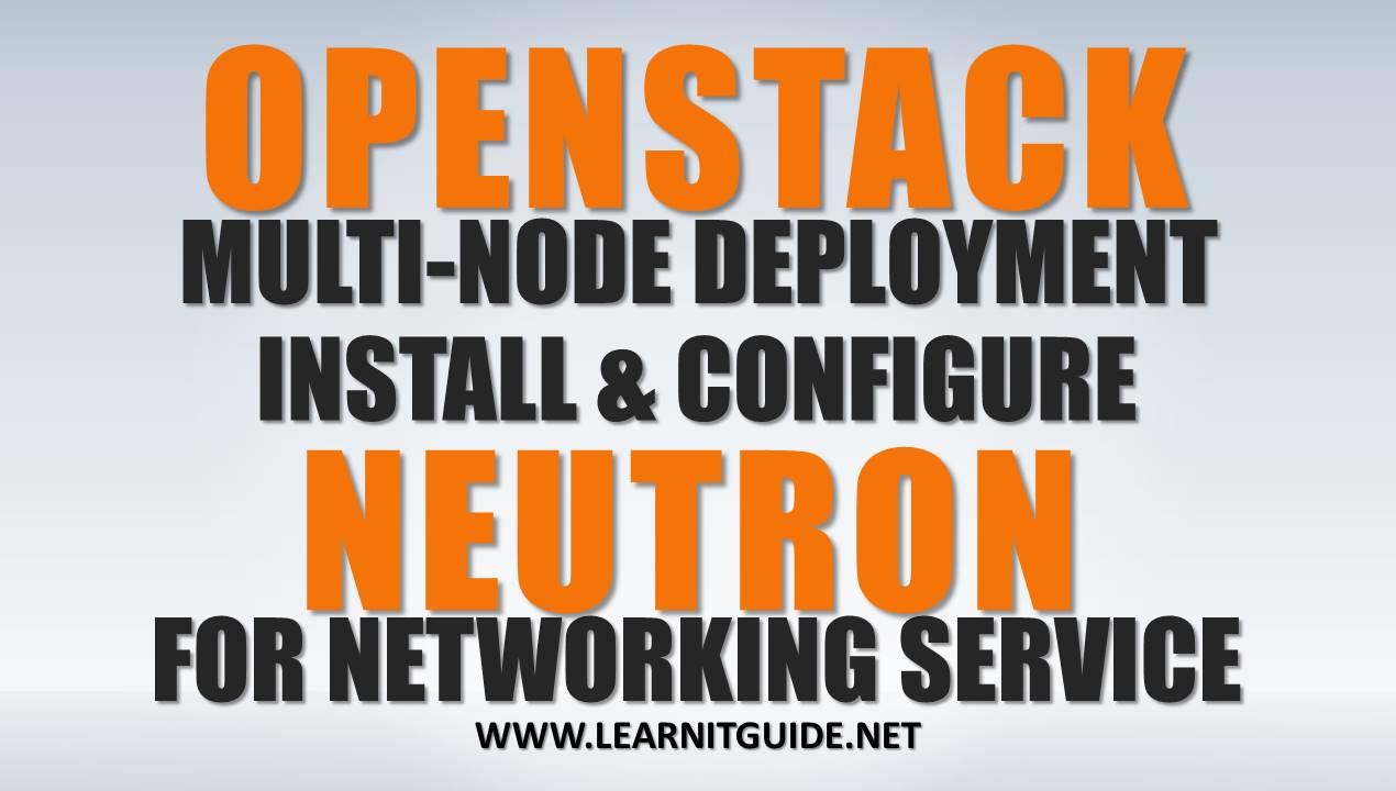 Install Openstack Neutron Networking on Controller node