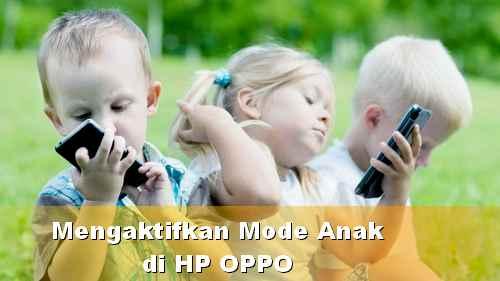 membatasi aplikasi di OPPO diakses anak