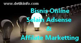 3 Bisnis Online selain Adsense dan Affiliate Marketting