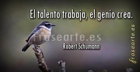Frases famosas de Robert Schumann