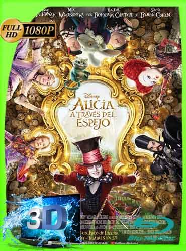 Alicia a Través del Espejo (2016) Latino Full 3D SBS 1080P [GoogleDrive] dizonHD