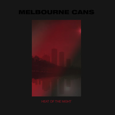 Melbourne Cans - Heat of the Night