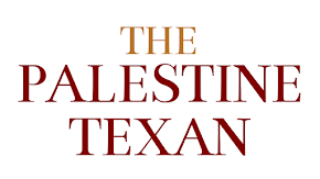 Welcome to Palestine Texan