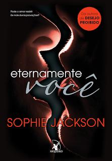 Baixe Gratuitamente Ebook de Eternamente Você - Sophie Jackson O Gabriel Lucas - #OGL