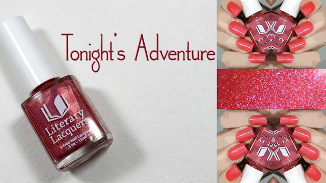 Literary Lacquers Tonight's Adventure