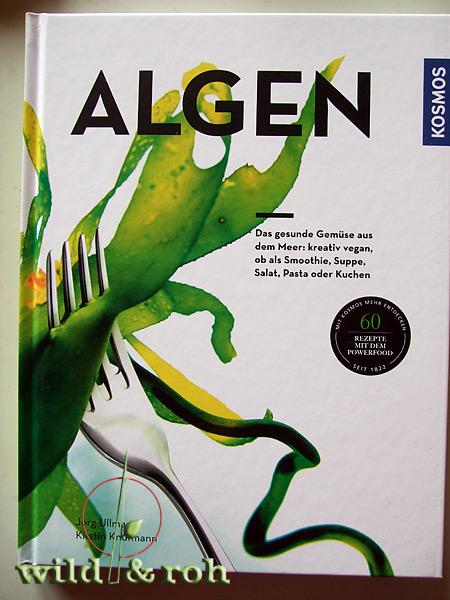http://www.amazon.de/Algen-gesunde-kreativ-zubereitet-Smoothie/dp/3440150933/ref=sr_1_1?s=books&ie=UTF8&qid=1460818527&sr=1-1&keywords=algen+knufmann