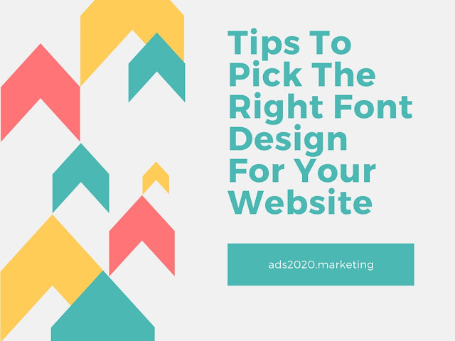 Tips to Pick The Right Font Design for your Website