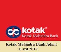 Kotak Mahindra Bank Admit Card 2017