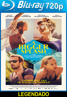 Assistir A Bigger Splash Legendado (2016)