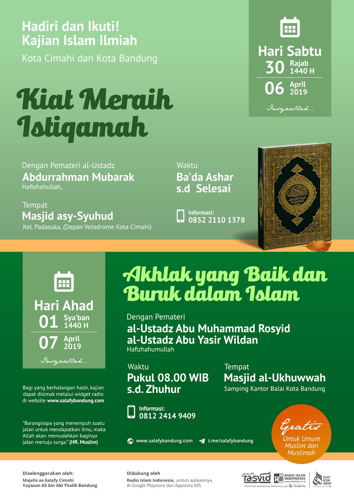 Audio Kajian Islam Ilmiah Kota Cimahi dan Kota Bandung 30 Rajab - 1 Sya'ban 1440H / 6-7 April 2019