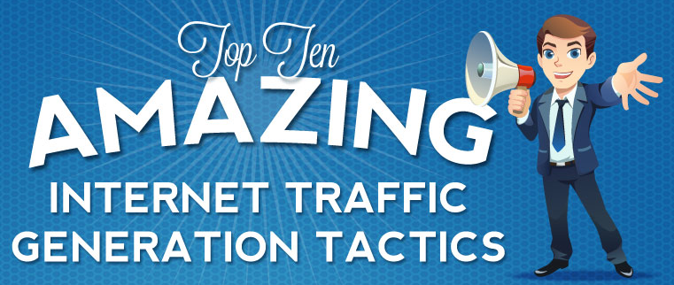 image: Top Ten Amazing and Effective Web Traffic Generation Tactics