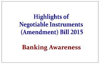 Highlights of Negotiable Instruments (Amendment) Bill 2015