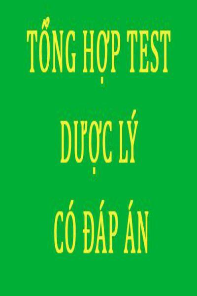 Tong hop trac nghiem duoc ly