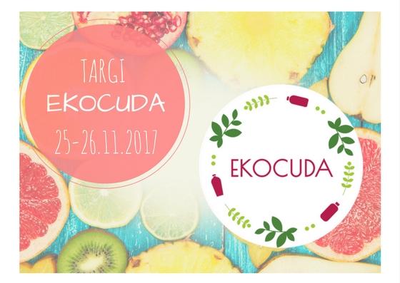 Ekocuda Vol. 3 Targi Kosmetyków Naturalnych już niebawem po raz kolejny w Warszawie 25-26 listopada
