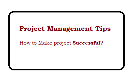 Project Management Tips- Way to Successful project