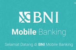Cara Registrasi BNI Mobile Banking