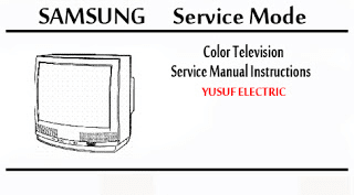 Service Mode TV SAMSUNG Segala Type _ Color Television Service Manual Instructions