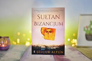 "Selcuk Altun - ""Sułtan Bizancjum"""